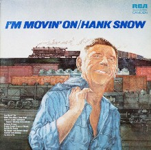Hank Snow I M Moving On Records Lps Vinyl And Cds