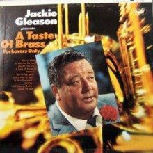 Gleason, Jackie - A Taste Of Brass For Lovers Only