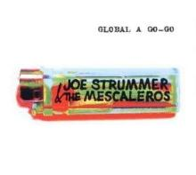 Global A Go-go - Joe Strummer & the Mescaleros